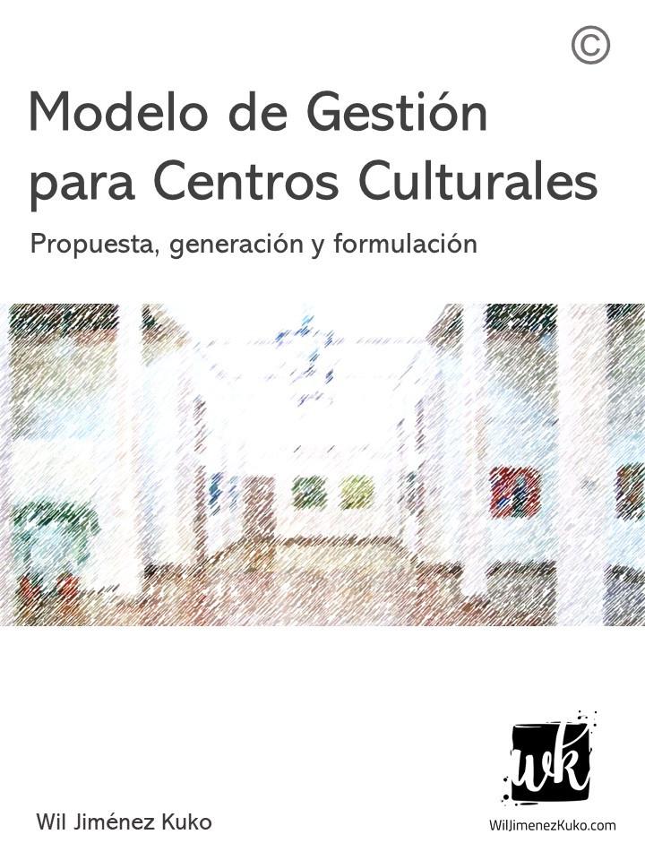Modelo de Gestión para Centros Culturales
