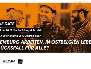 """Veranstaltungshinweis - """"In Luxemburg arbeiten. In Ostbelgien leben. Ein Glücksfall für alle?"""": Disk"""