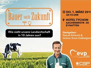 """Veranstaltungshinweis - """"Bauer sucht Zukunft"""": Diskussionsabend am 1. März in Eynatten"""