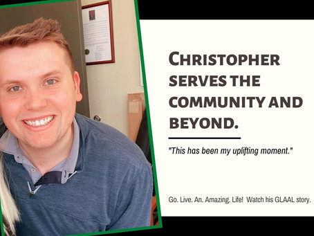 GLAAL - Christopher Serves The Community and Beyond