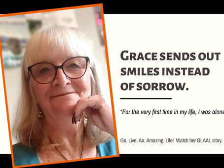 GLAAL - Grace Sends Out Smiles Instead Of Sorrow