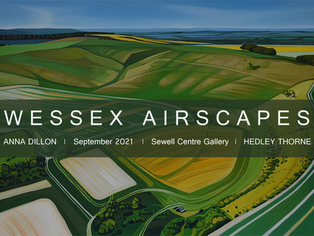"Collaborative Exhibition with Anna Dillon - 2021 - ""Wessex Airscapes"""