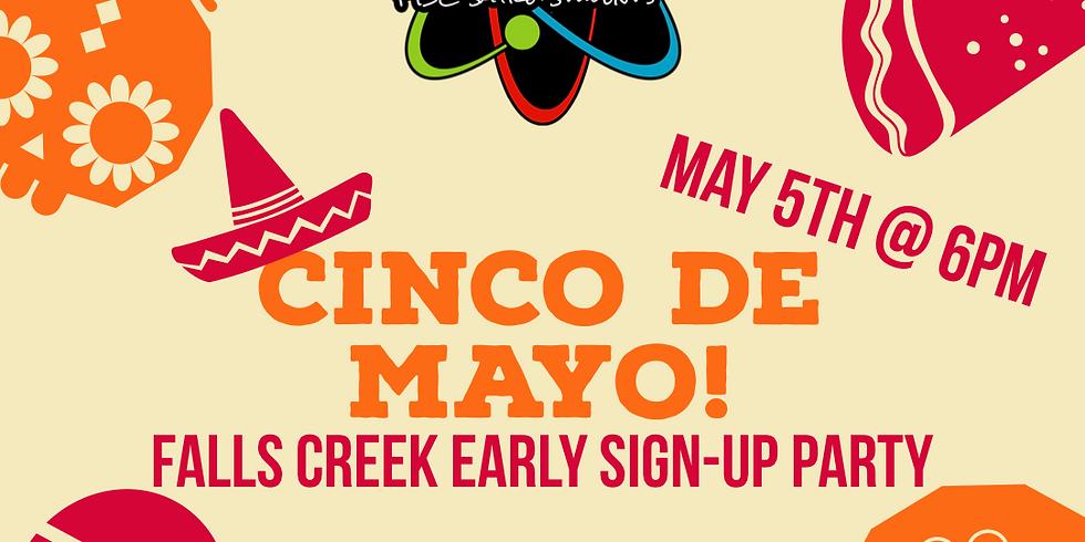 Falls Creek Registration Party - Cinco De Mayo