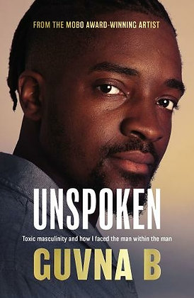 Unspoken: Toxic Masculinity and How I Faced the Man Within the Man