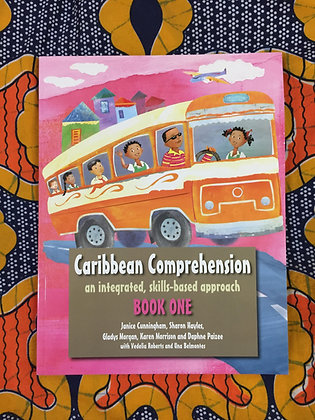 Caribbean Comprehension: An integrated, skills based approach Book 1