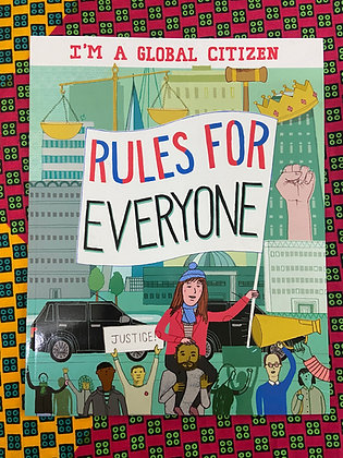 Rules for Everyone (I'm a Global Citizen) by Georgia Amson-Bradshaw