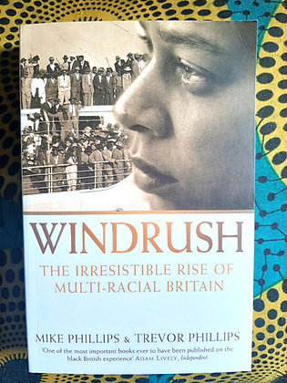 Windrush, The Irresistible Rise Of Multi-racial Britain
