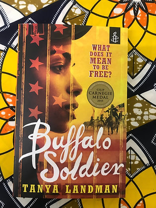 Buffalo Soldier By Tanya Landman