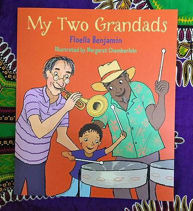 My Two Grandads by Floella Benjamin+ Margaret Chamberlain