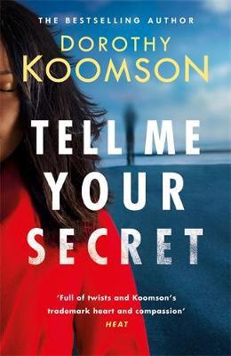 Tell Me Your Secret, Dorothy Koomson