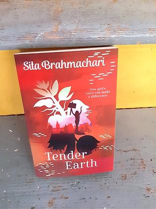 Tender Earth, Sita Brahmachari (Young adult 12+)