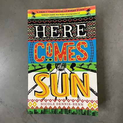 Here Comes the Sun by Nicole Dennis-Benn