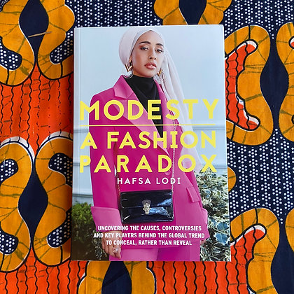 Modesty: a Fashion Paradox (Paperback) by Hafsa Lodi