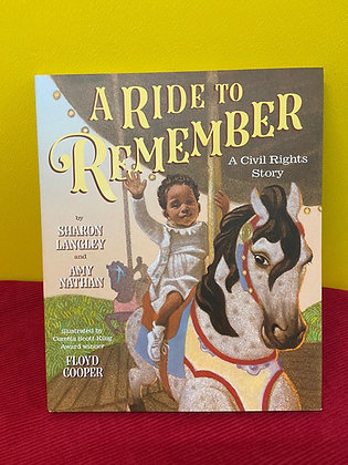 A Ride To Remember By Sharon Langley and Amy Nathan