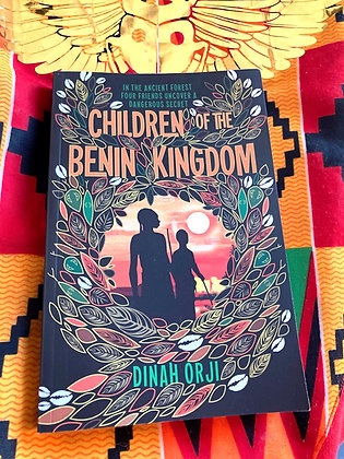 Children of the Benin Kingdom by  Dinah Orji (Age 7+)