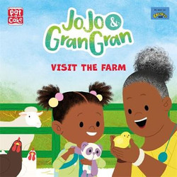 JO JO AND GRAN Visit the Farm (Pre-Order Available Mid March)
