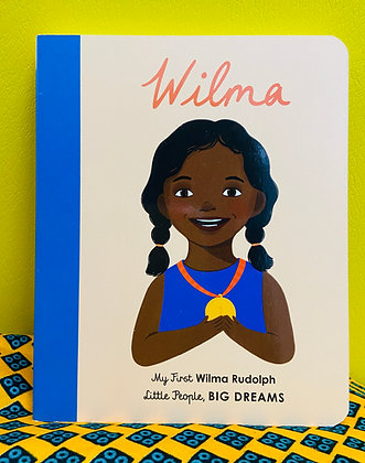 My First Wilma Rudolph: Little People, BIG DREAMS