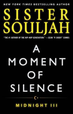 A Moment of Silence: Midnight III By Sister Souljah