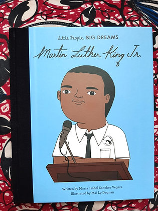 Martin Luther King, Big People, Little Dreams, (BIG) Maria Isabel Sanchez