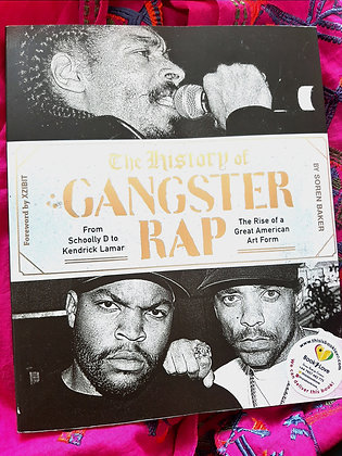 The History of Gangster Rap, The Rise of An American Art Form,