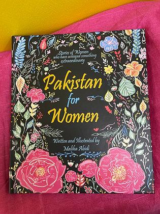 Pakistan For Women By Maliha Abidi