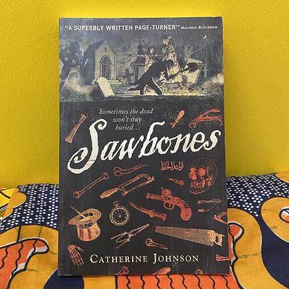 Sawbones by Catherine Johnson (TEEN)