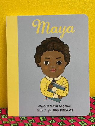 My First Maya Angelou: Little People BIG DREAMS