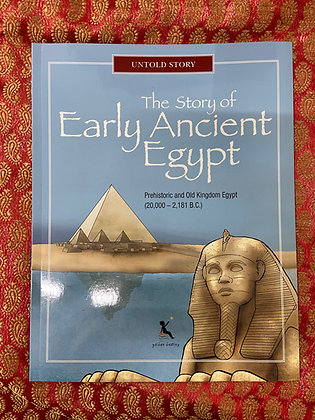 The Story of Early Ancient Egypt by K. N. Chimbiri