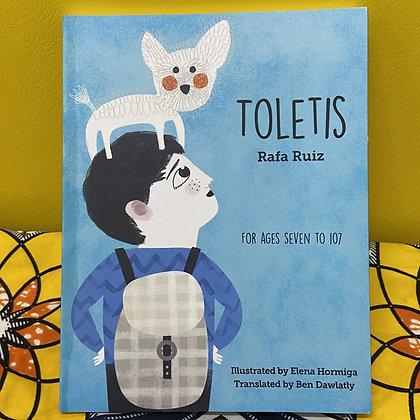 Toletis by Rafa Ruiz , Elena Hormiga