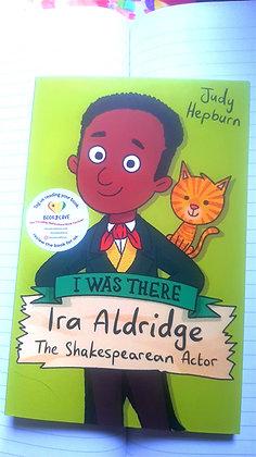 I Was There, Ira Aldridge