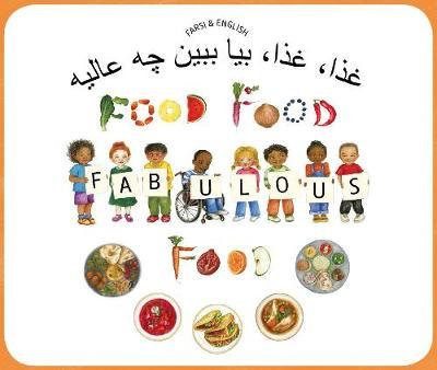 Farsi&English - Fabulous Food BY Kate Clynes