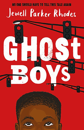 Ghost Boys, Jewell Parker (Age 10+ / Teen)