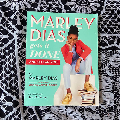 Marley Dias Gets it Done And So Can You by Marley Dias