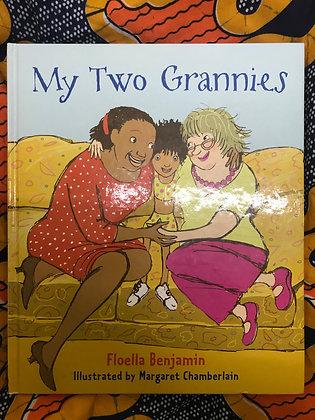 My Two Grannies By Floella Benjamin (PRE-BOOK LOVED)