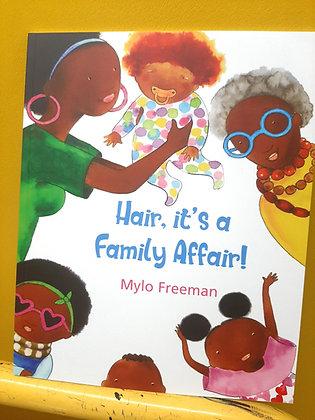 Hair, It's a Family Affair, Mylo Freeman