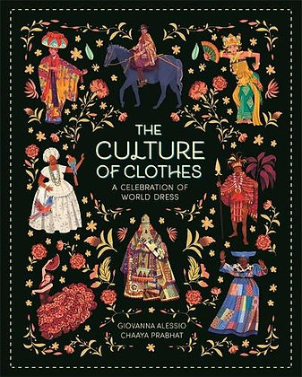 The Culture of Clothes (Hardback) The Culture of Clothes (Hardback)