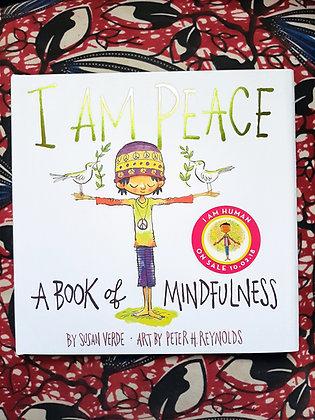 I am Peace. Book Of Mindfulness, Susan Verde, Peter Reynolds (Illustrator) (BIG)