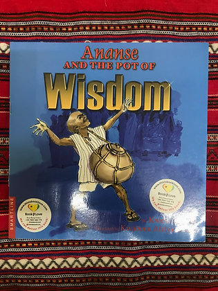 Ananse and the pot of wisdom By Kwasi Otopah (PRE-BOOK LOVED)