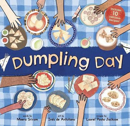 DUMPLING DAY by Meera Sriram, Ines De Antunano