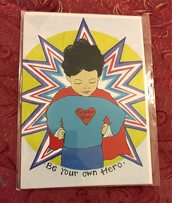 """Greetings card - """"Be your own hero"""""""