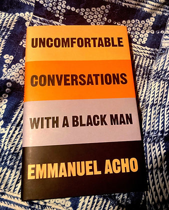 Uncomfortable Conversations with a Black Man (Hardback) Emmanuel Acho