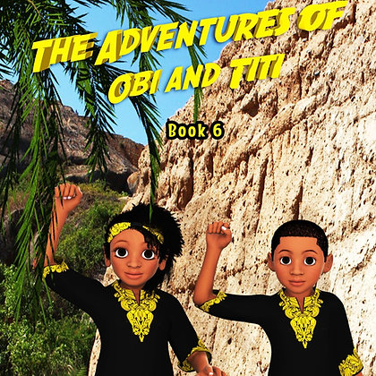 The Adventures Of Obi And Titi: The Great Walls of Benin