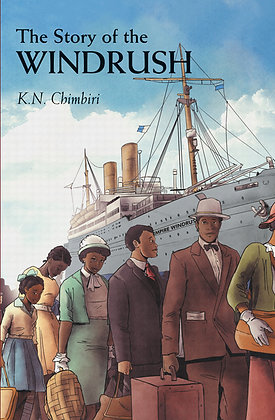 The Story of Windrush by K.N. Chimbiri