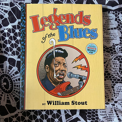 Legends of the Blues (Hardback) by William Stout