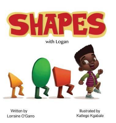 Shapes with Logan By Lorraine O'Garro
