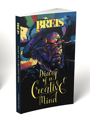 Diary of a Creative Mind by Breis (pronounced Breeze)
