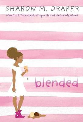Blended By Sharon M Draper