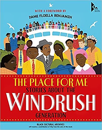IN STOCK The Place for Me - Stories about the Windrush IN STOCK