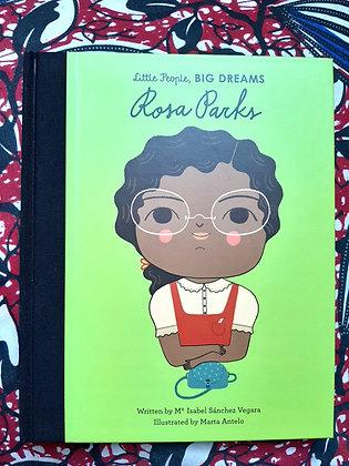 Rosa Parks, Little People Big Dreams, (BIG) Isabel Sanchez Vegara & Marta Antelo