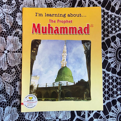 I'm learning about... The Prophet Muhammad